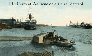 Figure 2 The Wallsend Ferry will have been a feature of Wilhelmina's life growing up in Wallsend. The Docks seen in the background are mentioned many times.