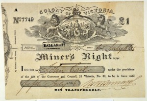 Example of a Miner's License, otherwise known as Miner's Right. It included the fee paid, the issuing authority's signature and the miner's signature. This evidences the extent to which the mining industry became heavily regulated and prevented opportunists