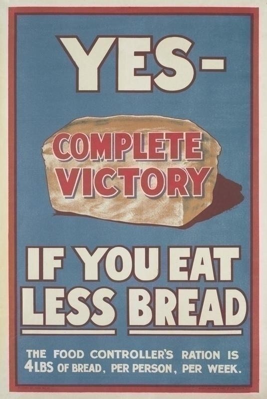 An example of a food rationing poster during World War I